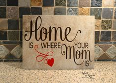 9x12 Home is where your Mom is Sign, Wooden Sign for Mom, Mothers Day Gift, Mom Tile, Mom Sign, Gift for Mom - pinned by pin4etsy.com