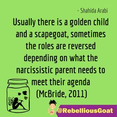 Quote 325 - Golden child and scapegoat