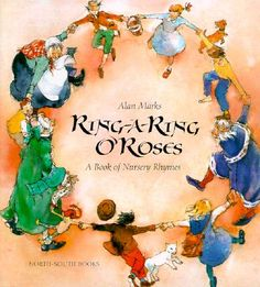 Ring-A-Ring O'Roses and a Ding, Dong Bell by Marks, Alan