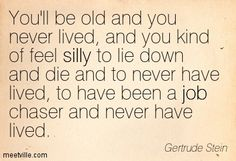 Lived-Quotes of Gertrude Stein