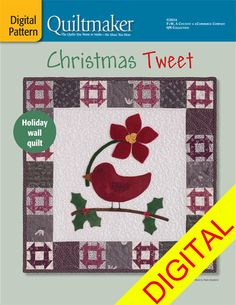 Christmas Tweet Digital Pattern features adorable Churn Dash blocks and easy wool applique. Have it ready in time for Christmas!