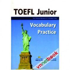 Bộ TOEFL JUNIOR VOCABULARY PRACTICE hy vọng sẽ giúp cho các bạn cải thiện được các kỹ năng của mình trong giao tiếp tiếng Anh cũng như nâng cao được vốn từ của mình.
