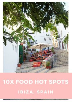 Naar Ibiza, Spanje voor een roadtrip? Bezoek deze 10 leuke food hotspots verspeidt over het eiland.