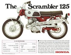 Of all of the big four Japanese motorcycle manufacturers, it is perhaps Honda that is the most closely associated with the scrambler genre - they were building scramblers from the mid-to-late with much success in Japan, North America and Europe. Honda 125, Honda Bikes, Honda Motors, Classic Honda Motorcycles, Vintage Motorcycles, Kawasaki Motorcycles, Womens Motorcycle Helmets, Motorcycle Girls, Motorcycle Jackets