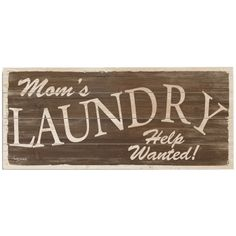 Laundry Sign.