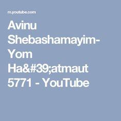 Avinu Shebashamayim- Yom Ha'atmaut 5771 - YouTube