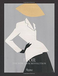 Dior: The New Look Revolution: Laurence Benaim, Florence Muller, Pierre Cardin, Raf Simons: 9780847846641: Amazon.com: Books