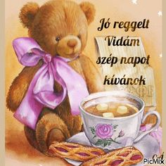 Good Morning, Teddy Bear, Good Morning Images, Good Night, Buen Dia, Bonjour, Teddy Bears, Good Morning Wishes