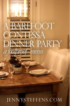 Jenny Steffens Hobick: A Barefoot Contessa Dinner Party... with tiny photos