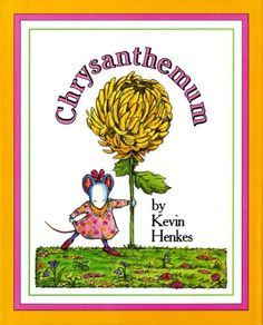 Chrysanthemum by Kevin Henkes As someone with an unusual name.this was one of my favorite books as a child. We owned so many Kevin Henkes books. Beginning Of The School Year, First Day Of School, Starting School, Teacher Appreciation, Chrysanthemum Book, Chrysanthemum Activities, Wrinkled Heart, Kevin Henkes, Readers Theater