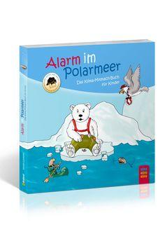 """Dieses Buch erklärt Kindern den Klimawandel. """"Alarm im Polarmeer"""" ISBN 9783862430161 http://www.expertenwissen-fuer-alle.de/shop/Starke-Kinder/Alarm-im-Polarmeer.html"""
