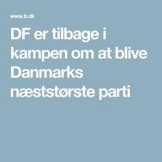 DF er tilbage i kampen om at blive Danmarks næststørste parti
