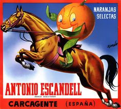 This label for Antonio Escandell Oranges reads, 'Naranjas Selectas.' Circa Fruit crate labels were a frequent means of marketing fruit packer brands at th Vintage Labels, Vintage Ads, Vintage Posters, Vintage Travel, Vintage Images, Orange Crate Labels, Vegetable Crates, Free Canvas, Commercial Art
