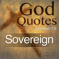 God Quotes: Sovereig