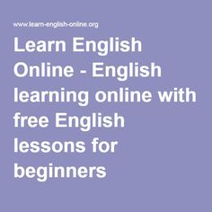 Learn English Online - English learning online with free English lessons for beginners