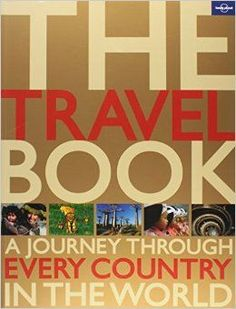 The Travel Book: A Journey Through Every Country in the World (Lonely Planet).  ad