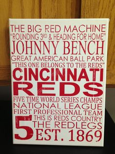 Subway Art - Cincinnati Reds Baseball 'Rustic' Looking Canvas.Home Decor Sign. Can someone make this for me? Cincinnati Reds Baseball, Baseball Mom, Baseball Party, Johnny Bench, Red Home Decor, Red Team, Go Red, Subway Art, Signs