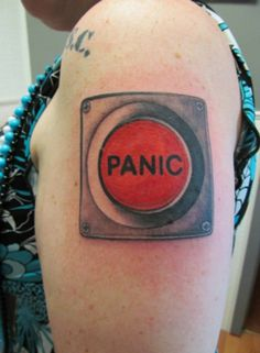 No need to panic -- with this bold, go-everywhere Panic Button Tattoo.