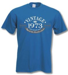 My Generation Gifts 1973 Vintage Year - 40th Birthday Gift Present T-Shirt Mens - Listing price: $31.99 Now: $25.99 + Free Shipping