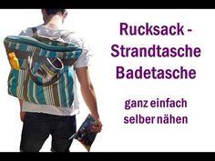 Rucksack - Strandtasche – Badetasche selber nähen - YouTube