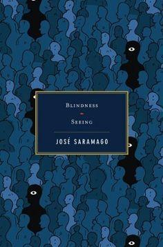 blindness / seeing • josé saramago