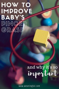 Pincer grasp or pincer grip is one of baby's first essential developmental skills. Read how to develop and improve your baby's pincer grasp in 2 easy ways.
