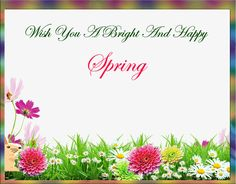 Free online Bright And Happy Spring ecards on Spring Happy Spring, Spring Time, Sending Kisses, Make You Feel, How Are You Feeling, Online Greeting Cards, Warm Hug, Funny Cards, Name Cards