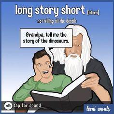 Long story short - Lerni Words