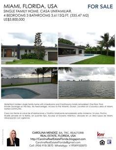 Waterfront modern single family home with 4 bedrooms and 3 bathrooms totally remodeled. One floor. Pool. Private dockage on the Bay. No fixed bridges. Access to the Atlantic Ocean. Located on a luxurious area of Miami.  Gated community.