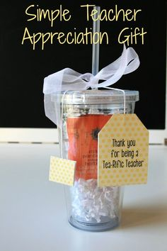 Easy and Affordable Teacher Appreciation Gift. Thank you for being a Tea-Rific Teacher Double Walled Cup with free printable tag