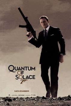 Movie Poster - Love Daniel Craig!  I like this poster because it shows the seriousness of james bond and his movies