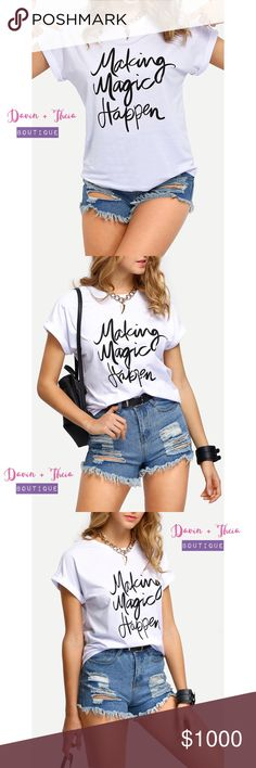 """🌟Making Magic Happen T Shirt🌟 White letters print short sleeve t-shirt. Fabric has some stretch. Material is cotton.  Measurement: Length: S:59cm, M:60cm, L:61cm, XL:62cm Bust: S:98cm, M:102cm, L:106cm, XL:110cm  💟Submit your offer thru the """"Offer"""" button 💟NO Price discussion in the comment 💟NO Lowballing 💟NO Trades Tops Tees - Short Sleeve"""