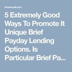 5 Extremely Good Ways To Promote It Unique Brief Payday Lending Options. Is Particular Brief Pay Day Boost Loans Any Excellent? Techniques To Be Positive. Fast Loans, Promotion, Positivity, Unique, Optimism