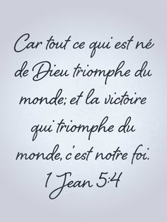 la victoire qui triomphe du monde, c'est notre foi Plus Biblical Quotes, Bible Quotes, Some Sentences, Who Is Jesus, Jesus Loves, Quotes About God, Dear God, Faith In God, Amazing Quotes