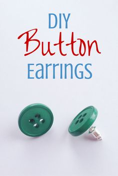 How To Make Button Earrings - Crafts on Sea