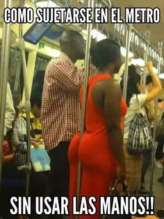 Sujetarse En El Metro Sin Usar Las Manos http://chiste.cc/1FTIcPl  #Chistes #Humor