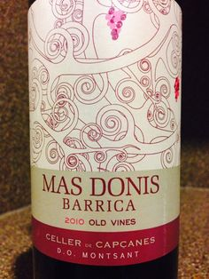 "Value Alert! 2010 Celler de Capcanes ""Mas Donis"" Barrica - ENOFYLZ Wine Blog"