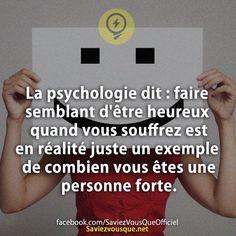 La psychologie dit: faire semblant d'être heureux quand vous souffrez est en réalité juste un exemple de combien vous êtes une personne forte. | Saviez Vous Que?
