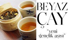 Beyaz çayın kilo vermeye yardımcı olduğunu ve cildi yenilediğini biliyor muydunuz?