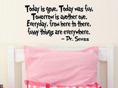 wall decal quote  Today is gone