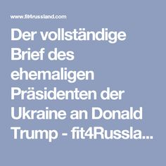 Der vollständige Brief des ehemaligen Präsidenten der Ukraine an Donald Trump  - fit4Russland - Aktuelle Nachrichten & Politik