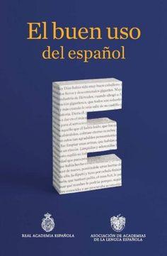 Las doce dudas que debes resolver para hablar bien español, resueltas por la RAE
