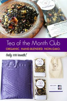 Organic Tea of the Month Club - hand-blended, fair trade, non-GMO, infused with love.