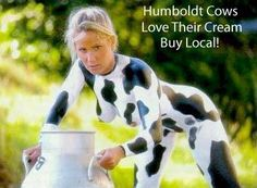 Eureka, CA - Local Dairy um..what?
