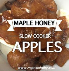 Maple Honey Slow Cooker Apples!