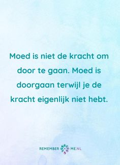 Bekijk de mooiste quotes over rouw en verlies – Kim Hallet – View the nicest quotes about mourning and loss – Kim Hallet – Famous Quotes, Best Quotes, Relationship Quotes, Life Quotes, Dutch Quotes, Yoga Quotes, True Words, Tutorial, Success Quotes