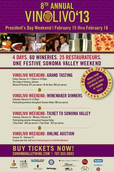 VinOlivo has expanded over an entire weekend! Join more than 60 wineries and 25 of top restaurateurs in Sonoma Valley during President's Day weekend for a chance to enjoy all that Sonoma Valley Wine Country has to offer!