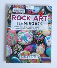 Painting Rock & Stone Animals, Nativity Sets & More: Rock Art Handbook: Techniques and Projects for Painting, Coloring and Transforming Stones