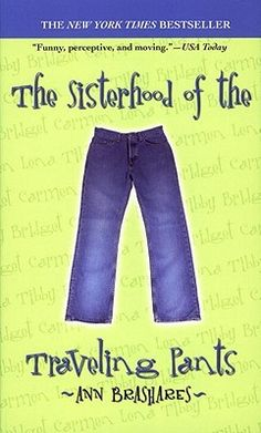 Sisterhood of the Traveling Pants: The Sisterhood of the Traveling Pants Bk. 1 by Ann Brashares Paperback) for sale online Top Ten Books, Got Books, Books To Read, Book Suggestions, Book Recommendations, Reading Lists, Book Lists, Reading Room, Travel Pants