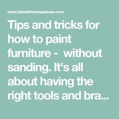Tips and tricks for how to paint furniture - without sanding. It's all about having the right tools and brands of primer! Painting Laminate Furniture, Paint Furniture, Furniture Makeover, Zinsser Primer, Paint Thinner, Sanding Block, Selling Furniture, Minwax, Step Guide